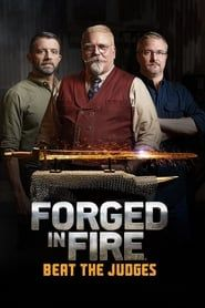 Forged in Fire: Beat the Judges streaming vf