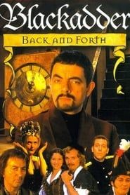 Blackadder: Back & Forth streaming vf