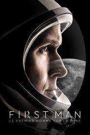 First Man : Le Premier Homme sur la Lune 2018