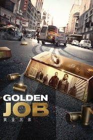 Golden Job streaming vf