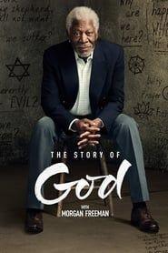 The Story of God avec Morgan Freeman streaming vf