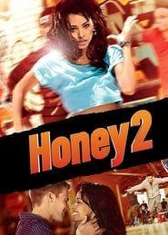Honey 2 streaming vf