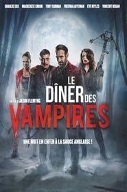 Le Dîner Des Vampires streaming vf