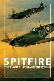 Spitfire: The Plane That Saved the World streaming vf