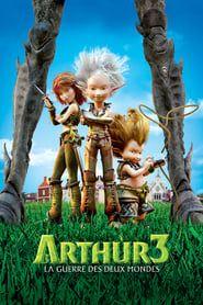 Arthur 3: la guerre des deux mondes streaming vf