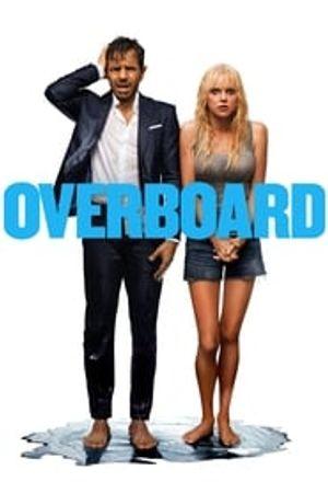 Overboard 2018 film complet