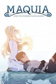 Maquia: When the Promised Flower Blooms streaming vf