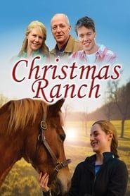 Christmas Ranch streaming vf