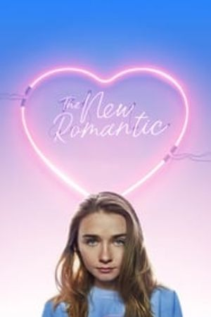 The New Romantic 2018 film complet