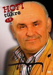 Hofi Tükre (DVD) streaming vf