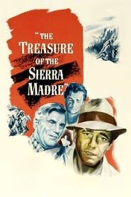 The Treasure of the Sierra Madre streaming vf