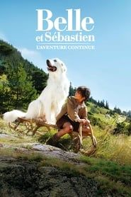Belle and Sebastian: The Adventure Continues streaming vf