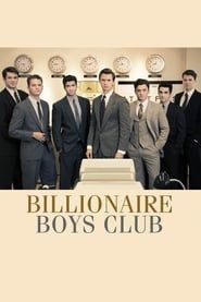 Billionaire Boys Club streaming vf