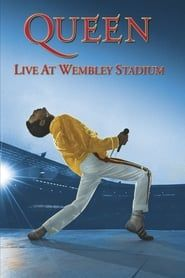 Queen: Live at Wembley Stadium streaming vf