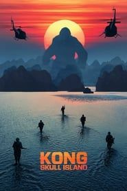 Kong: Skull Island streaming vf