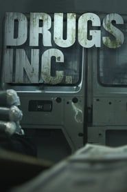 Drugs, Inc. streaming vf