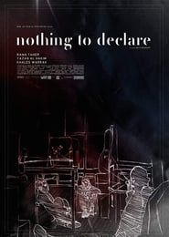 Nothing to Declare streaming vf