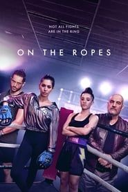 On The Ropes streaming vf