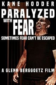 Paralyzed with Fear streaming vf