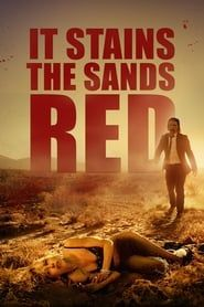 It Stains the Sands Red streaming vf