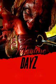 Valentine DayZ streaming vf