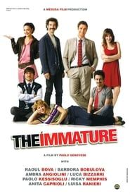 The Immature streaming vf