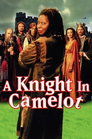 A Knight in Camelot streaming vf