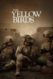 The Yellow Birds streaming vf