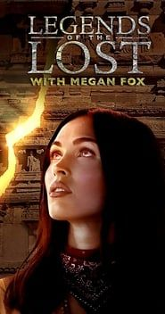 Legends of The Lost With Megan Fox streaming vf