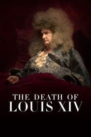 The Death of Louis XIV streaming vf