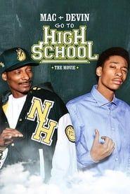 Mac & Devin Go to High School streaming vf