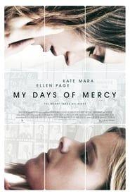 My Days of Mercy streaming vf
