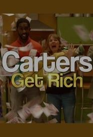 Carters Get Rich streaming vf