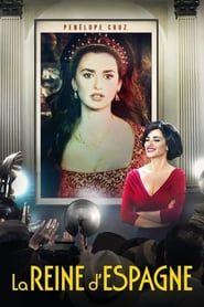La Reine d'Espagne streaming vf