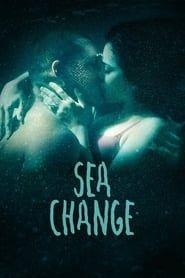 Sea Change streaming vf