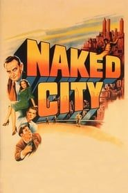 The Naked City streaming vf