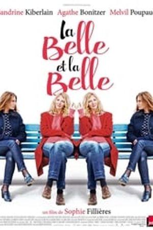 La Belle et la Belle 2018 film complet
