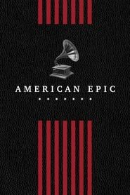American Epic streaming vf