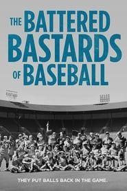 The Battered Bastards of Baseball streaming vf