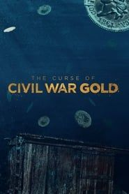 The Curse of Civil War Gold streaming vf
