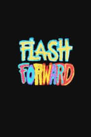 Flash Forward streaming vf