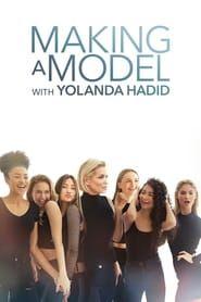 Making a Model With Yolanda Hadid streaming vf