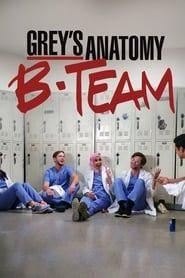 Grey's Anatomy: B-Team streaming vf