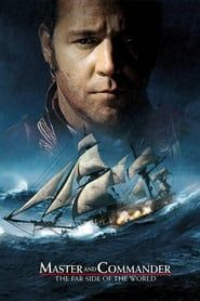 Master and Commander: The Far Side of the World streaming vf