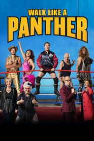 Walk Like a Panther streaming vf