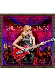 Sheryl Crow: Live At The Capitol Theatre streaming vf