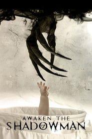 Awaken the Shadowman streaming vf