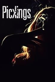 Pickings streaming vf