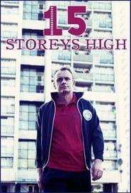 15 Storeys High streaming vf
