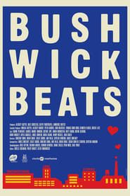Bushwick Beats streaming vf